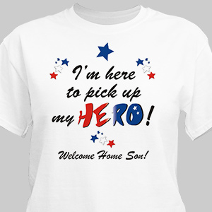 Welcome home My Hero Personalized Military T-shirt