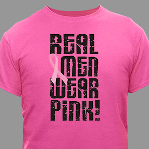 Real Men Wear Pink - Breast Cancer Awareness T-Shirt
