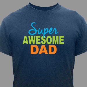 Personalized Super Awesome Dad T-Shirt