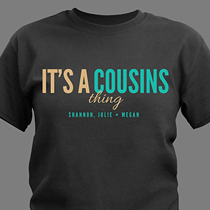 Personalized Cousins Thing T-Shirt