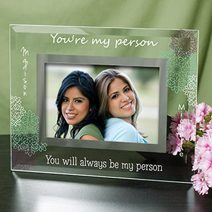 Personalized You're My Person Glass Frame
