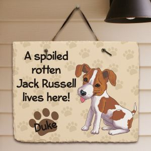 I'm spolied Jack Russel Wall Plaque