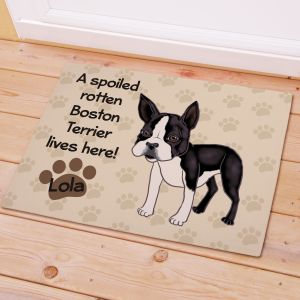 Personalized Boston Terrier Spoiled Here Doormat