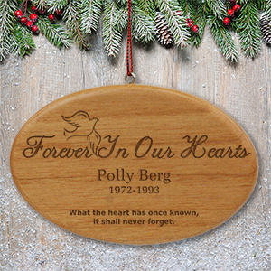 Forever In Our Hearts Wooden Christmas Ornament