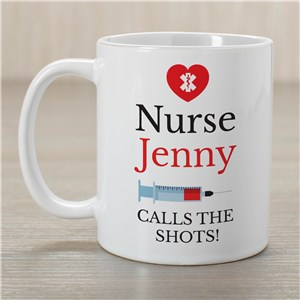 Personalized Nurse Calls The Shots Mug