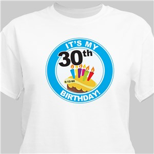 It's My Birthday Personalized 30th Birthday Cake T-Shirt