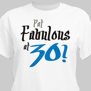 Fabulous Personalized 30th Birthday T-Shirt