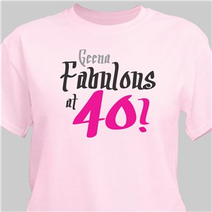 Fabulous Personalized 40th Birthday T-Shirt