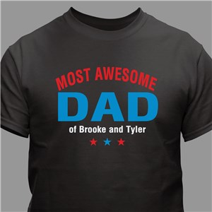 Most Awesome Parent Personalized T-Shirt