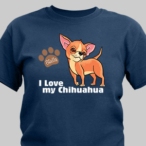 Personalized I Love My Chihuahua T-Shirt