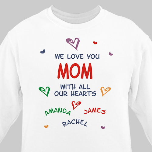 We Love You Personalized White Sweatshirt