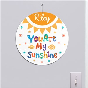 Personalized You Are My Sunshine Round Sign