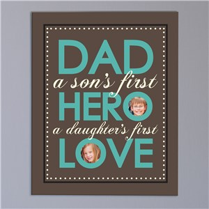 Dad - Hero - Love Photo Canvas