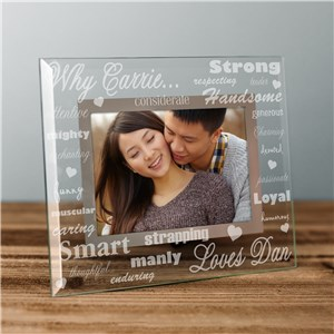 Engraved Why I Love You Glass Picture Frame