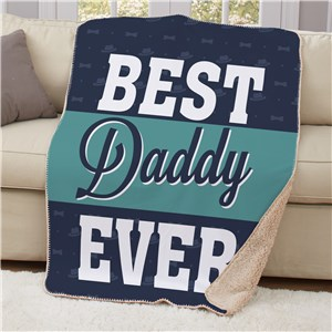 Personalized Best Daddy Ever Sherpa Blanket
