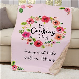 Personalized Its A Cousins Thing Sherpa Blanket