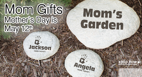 Mom Gifts - Mothers Day is May 12th